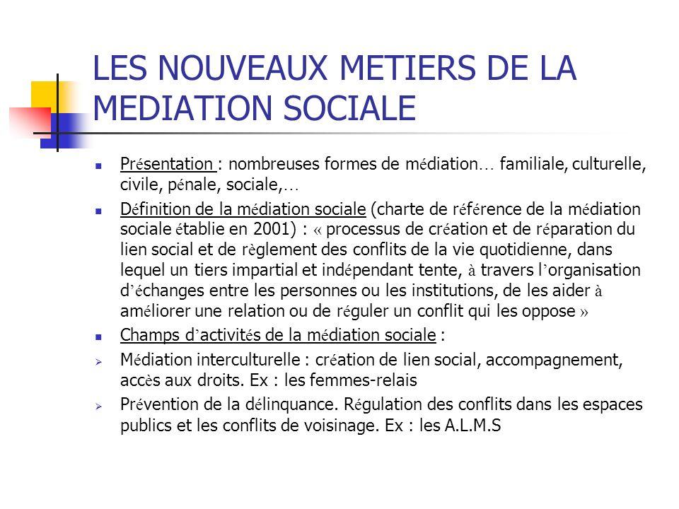 LES NOUVEAUX METIERS DE LA MEDIATION SOCIALE