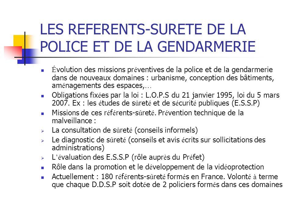 LES REFERENTS-SURETE DE LA POLICE ET DE LA GENDARMERIE