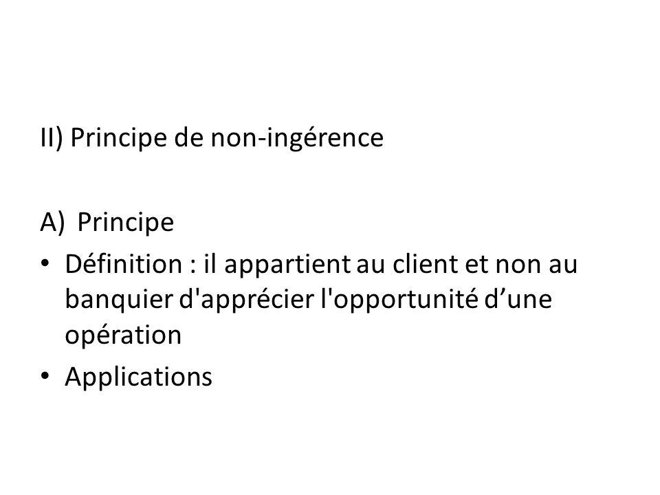II) Principe de non-ingérence