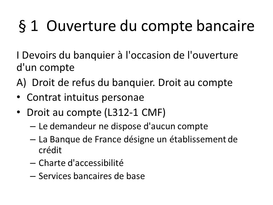 § 1 Ouverture du compte bancaire