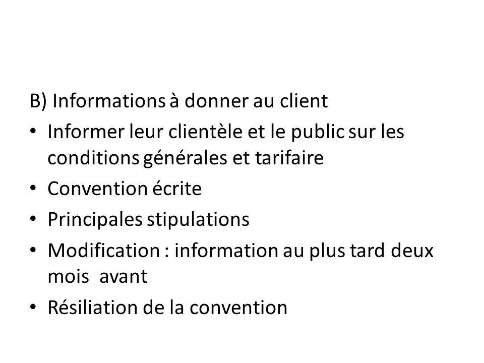 B) Informations à donner au client