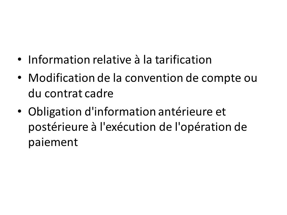 Information relative à la tarification