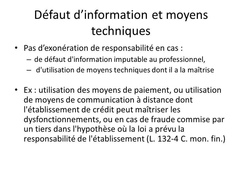 Défaut d'information et moyens techniques