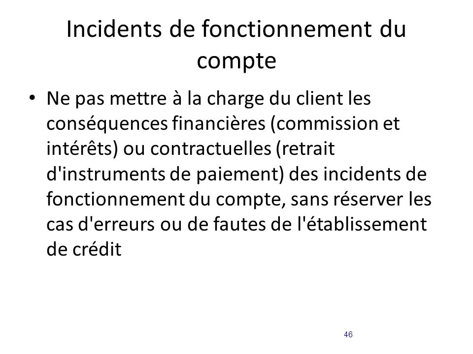 Incidents de fonctionnement du compte