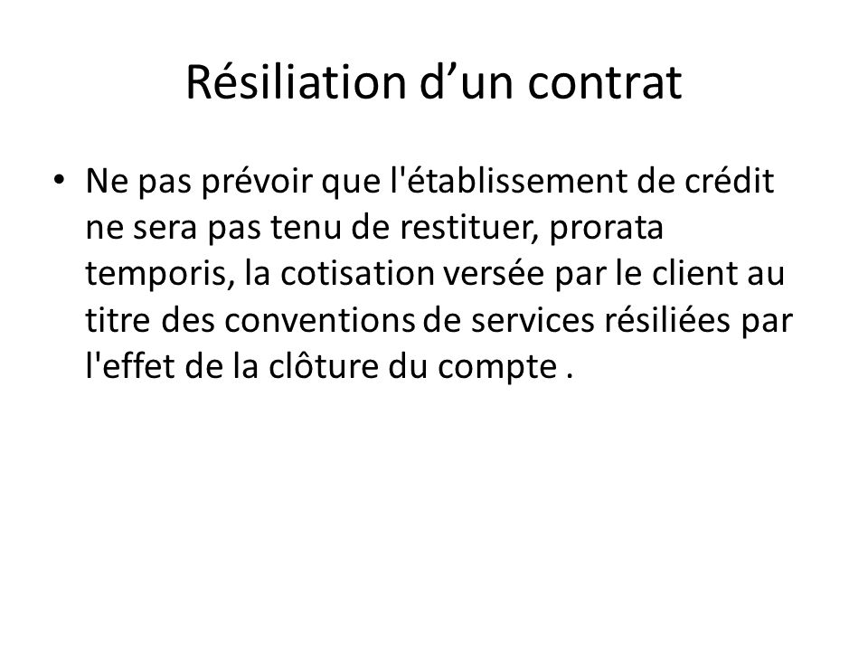 Résiliation d'un contrat