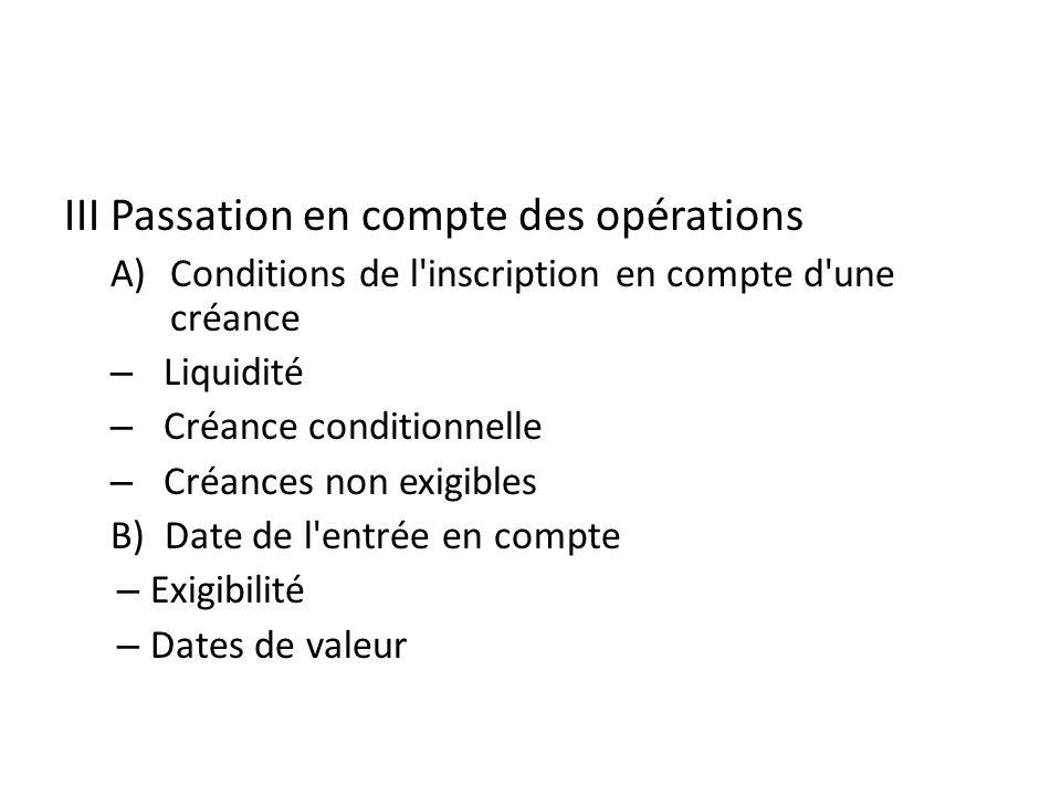 III Passation en compte des opérations