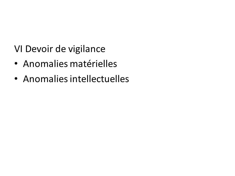 VI Devoir de vigilance Anomalies matérielles Anomalies intellectuelles