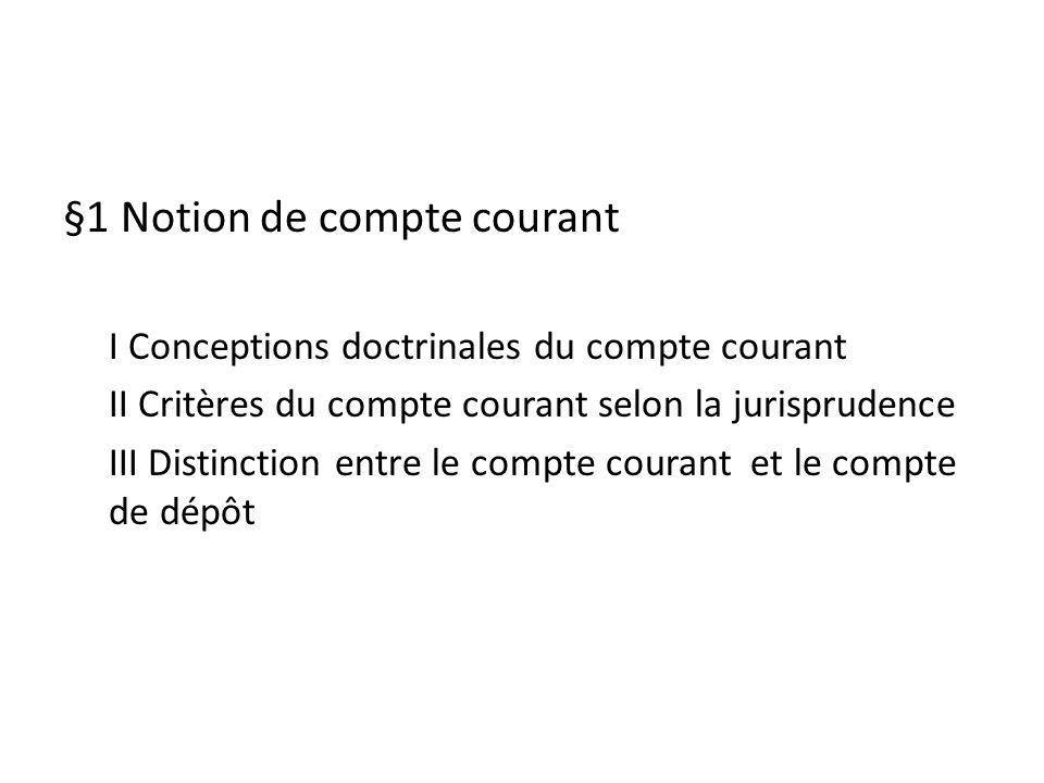 §1 Notion de compte courant