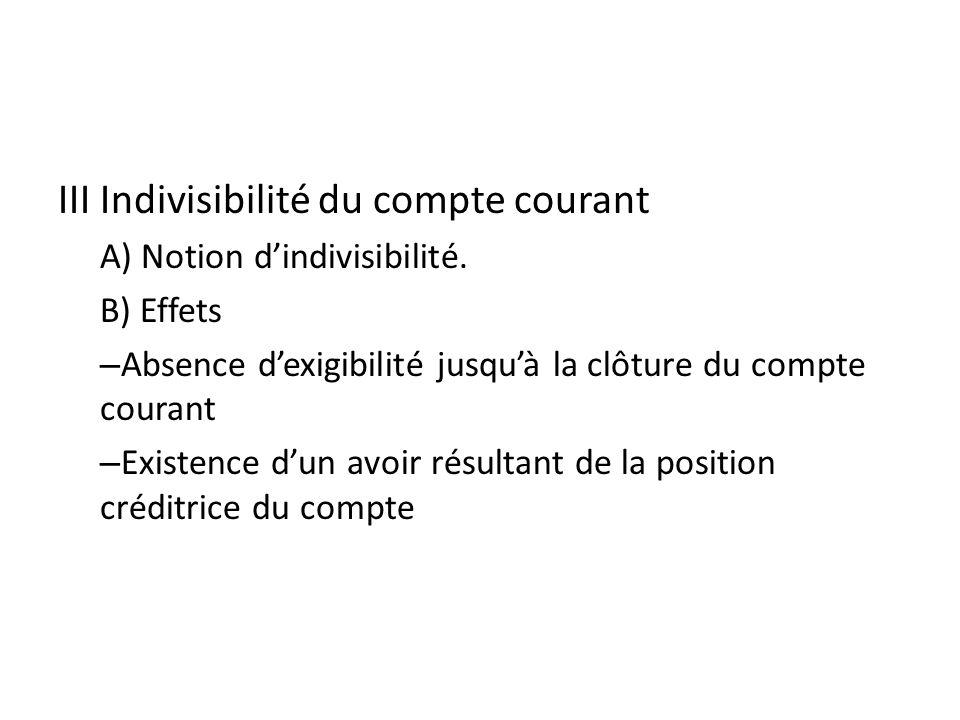 III Indivisibilité du compte courant