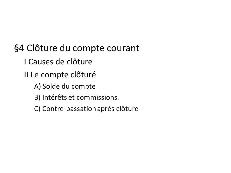 §4 Clôture du compte courant