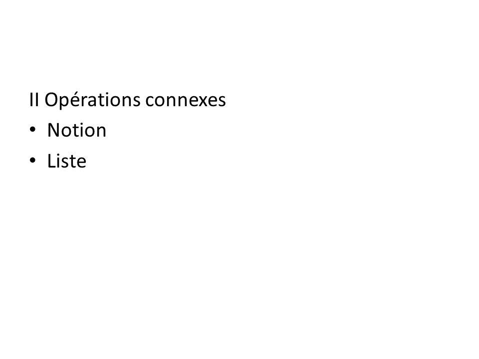 II Opérations connexes