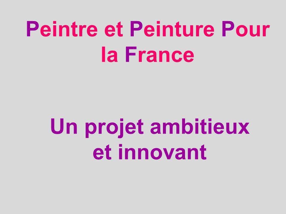 Peintre et Peinture Pour la France
