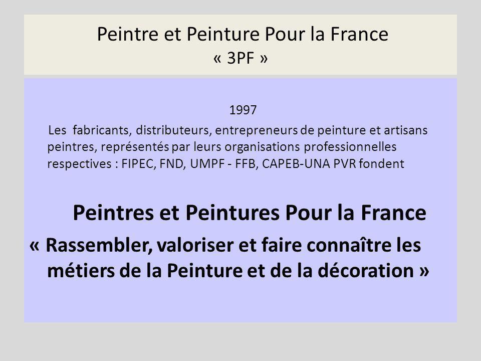 Peintre et Peinture Pour la France « 3PF »