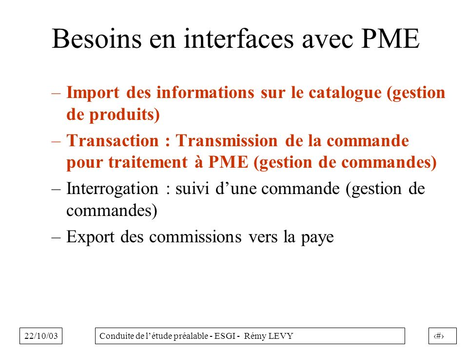 Besoins en interfaces avec PME