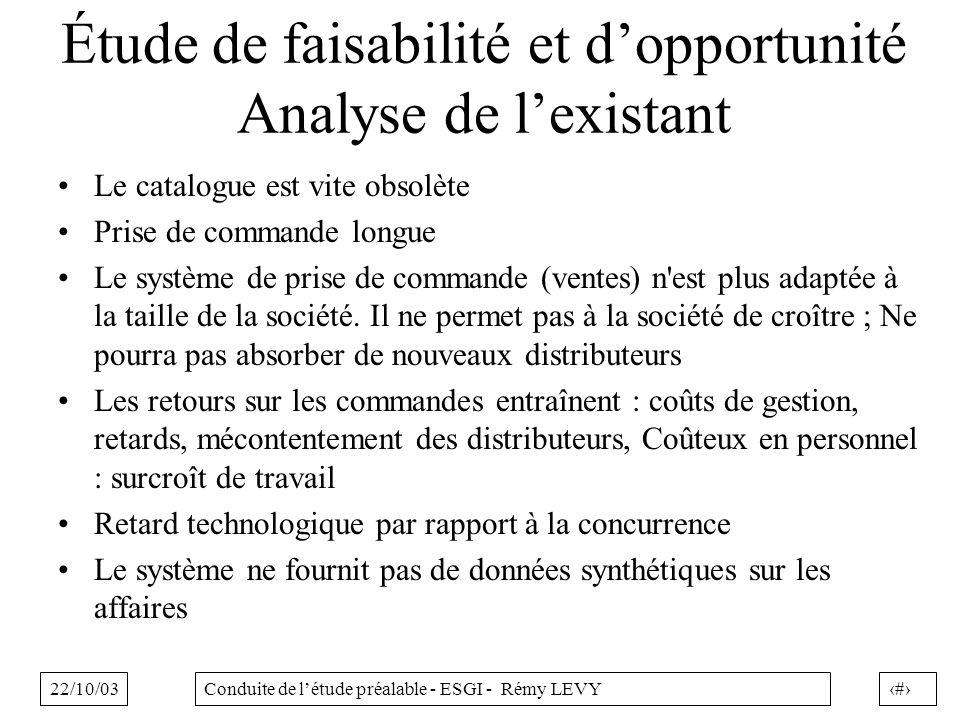 Étude de faisabilité et d'opportunité Analyse de l'existant