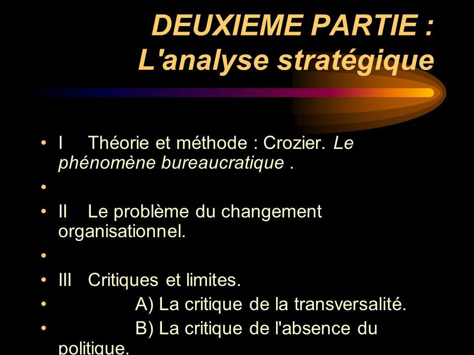 DEUXIEME PARTIE : L analyse stratégique