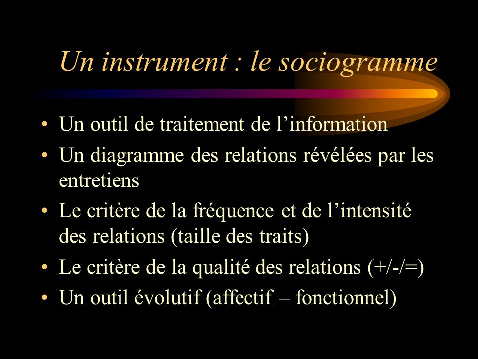 Un instrument : le sociogramme