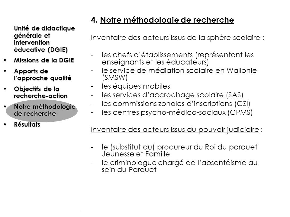 4. Notre méthodologie de recherche