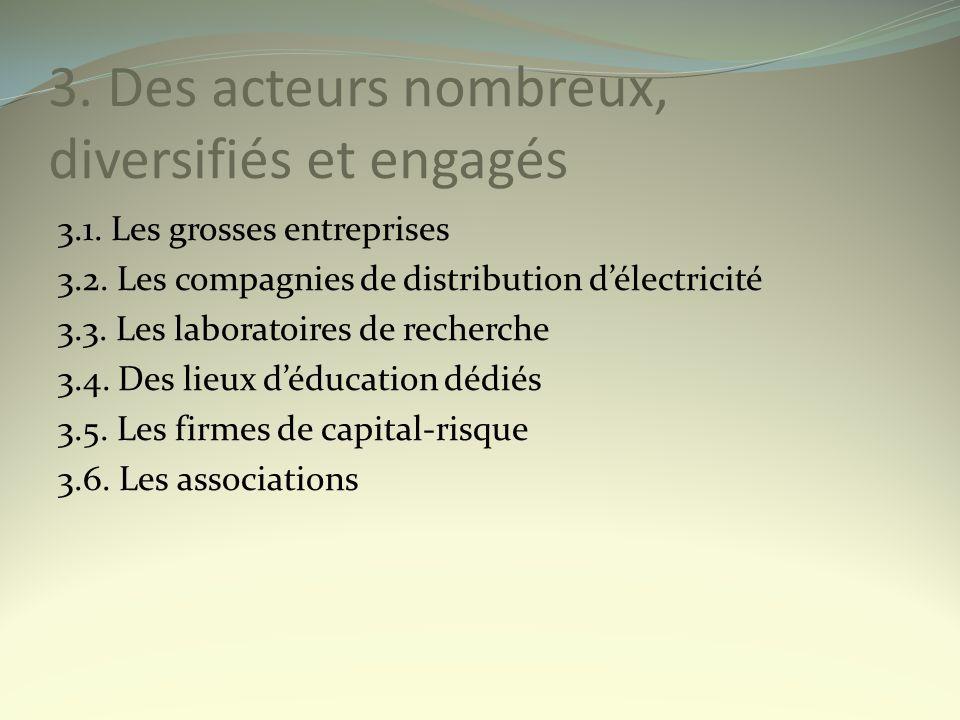 3. Des acteurs nombreux, diversifiés et engagés