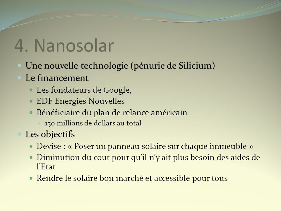 4. Nanosolar Une nouvelle technologie (pénurie de Silicium)