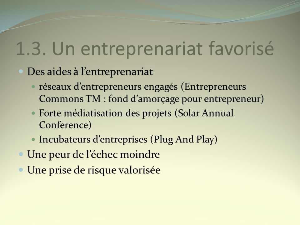 1.3. Un entreprenariat favorisé