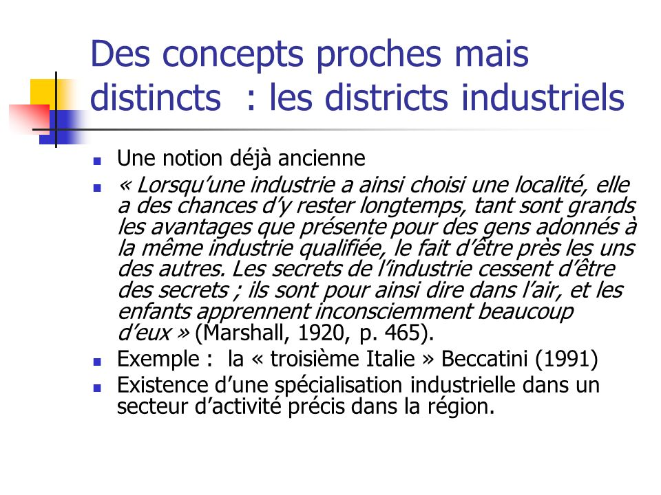 Des concepts proches mais distincts : les districts industriels