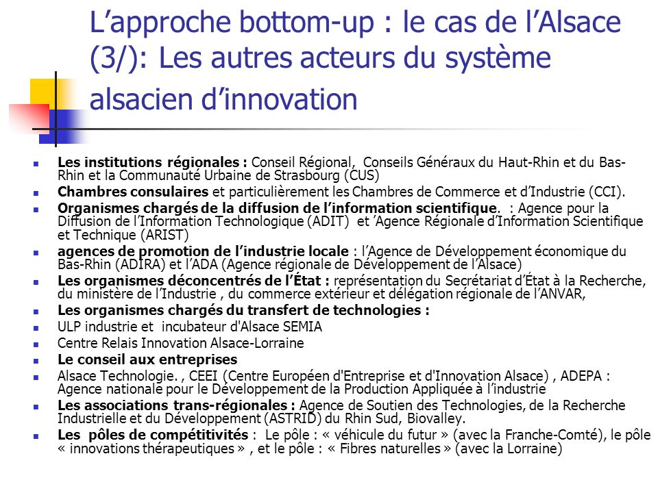 L'approche bottom-up : le cas de l'Alsace (3/): Les autres acteurs du système alsacien d'innovation