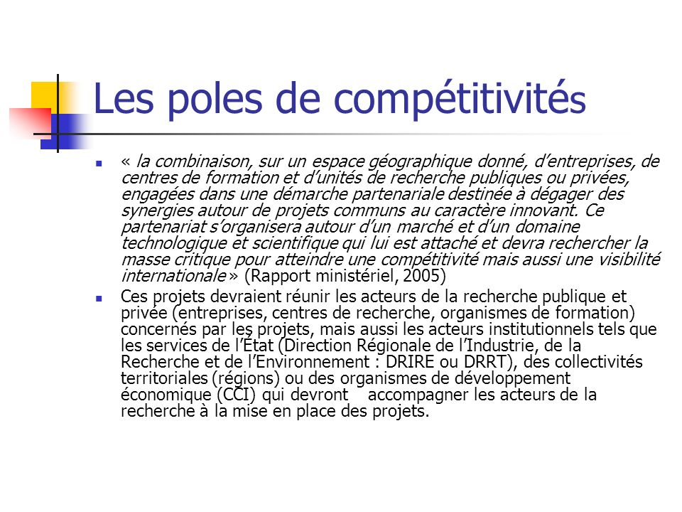 Les poles de compétitivités