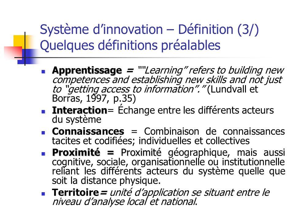 Système d'innovation – Définition (3/) Quelques définitions préalables