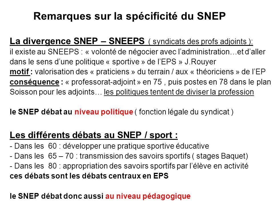 Remarques sur la spécificité du SNEP