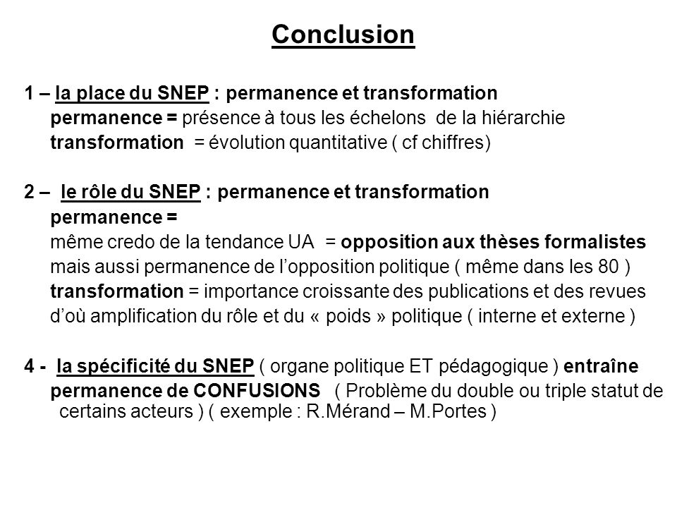 Conclusion 1 – la place du SNEP : permanence et transformation