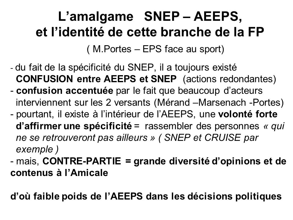 L'amalgame SNEP – AEEPS, et l'identité de cette branche de la FP