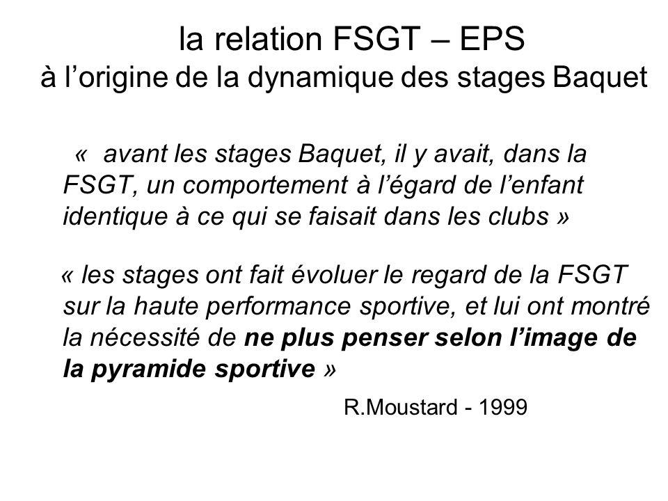 à l'origine de la dynamique des stages Baquet