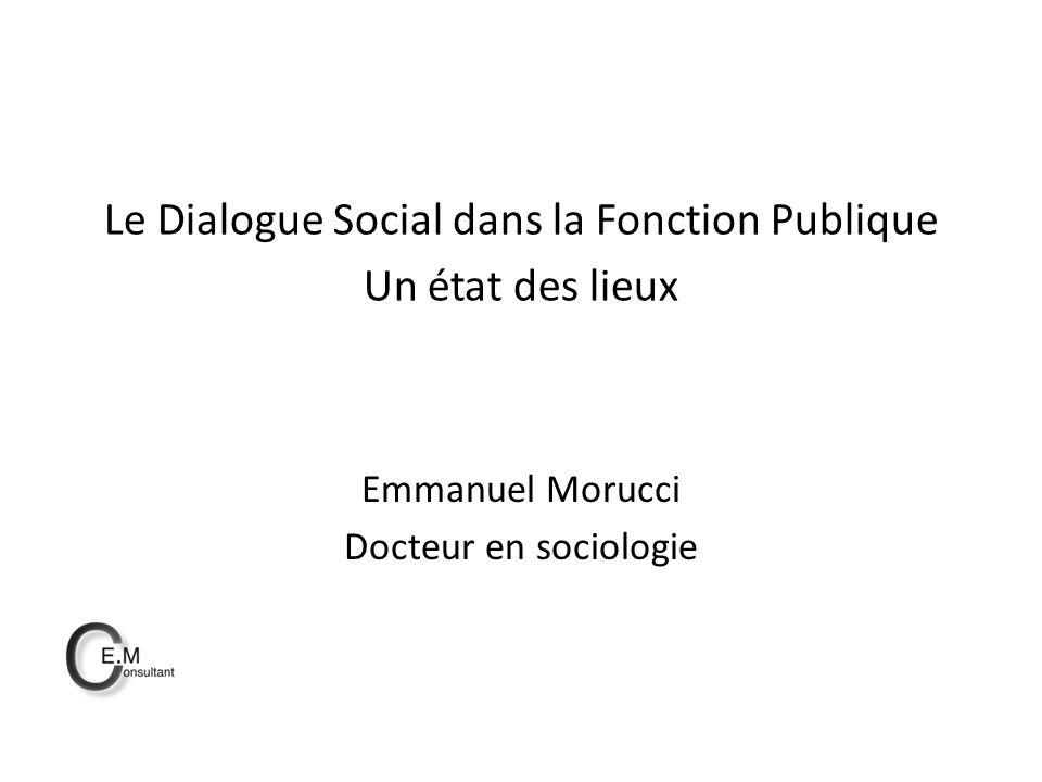 Le Dialogue Social dans la Fonction Publique Un état des lieux