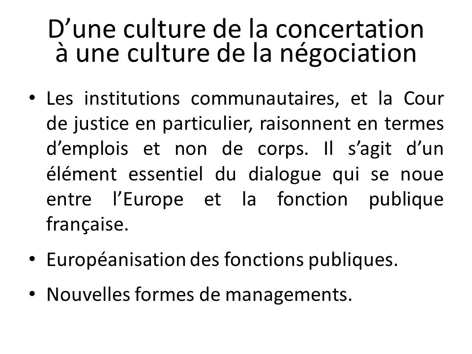 D'une culture de la concertation à une culture de la négociation