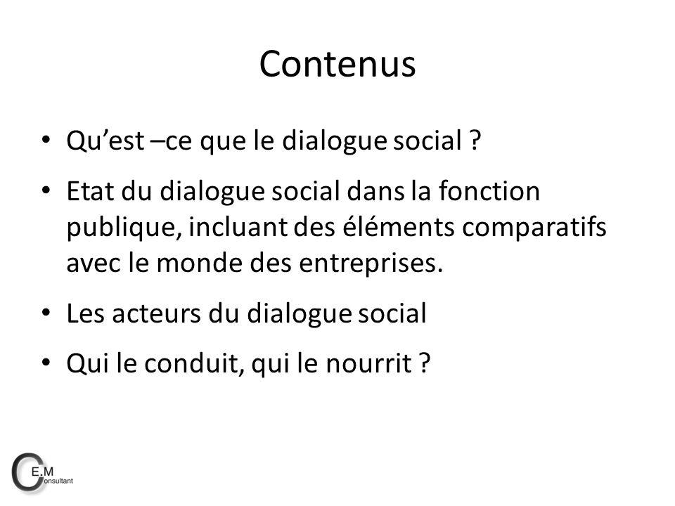 Contenus Qu'est –ce que le dialogue social