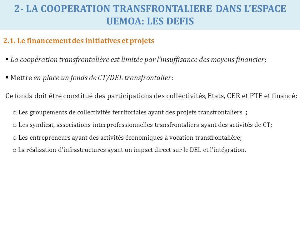 2- LA COOPERATION TRANSFRONTALIERE DANS L'ESPACE UEMOA: LES DEFIS