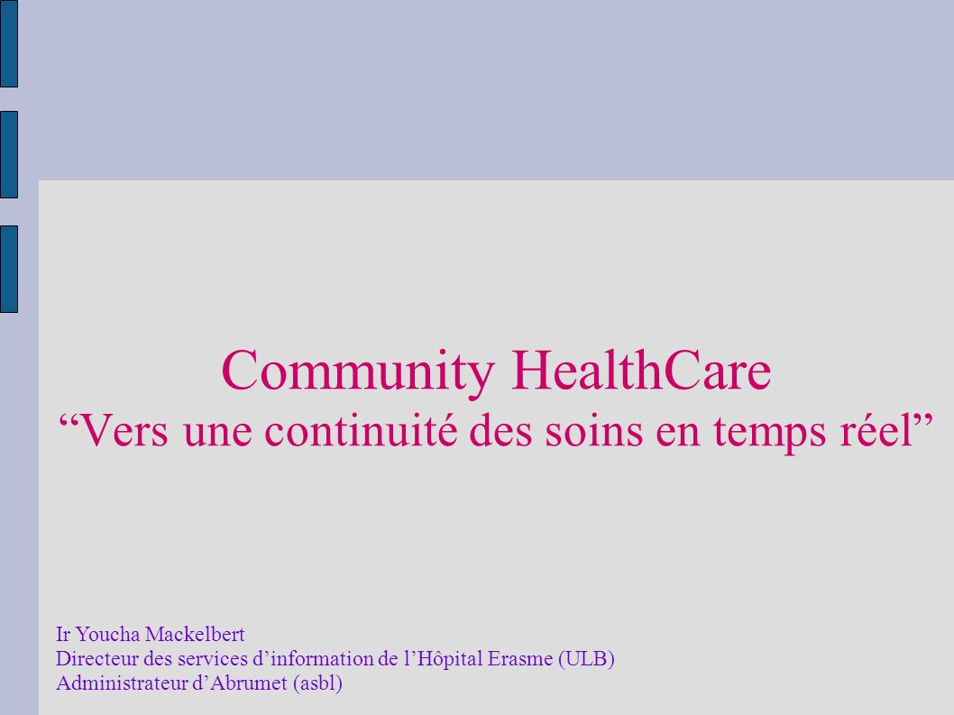 Community HealthCare Vers une continuité des soins en temps réel