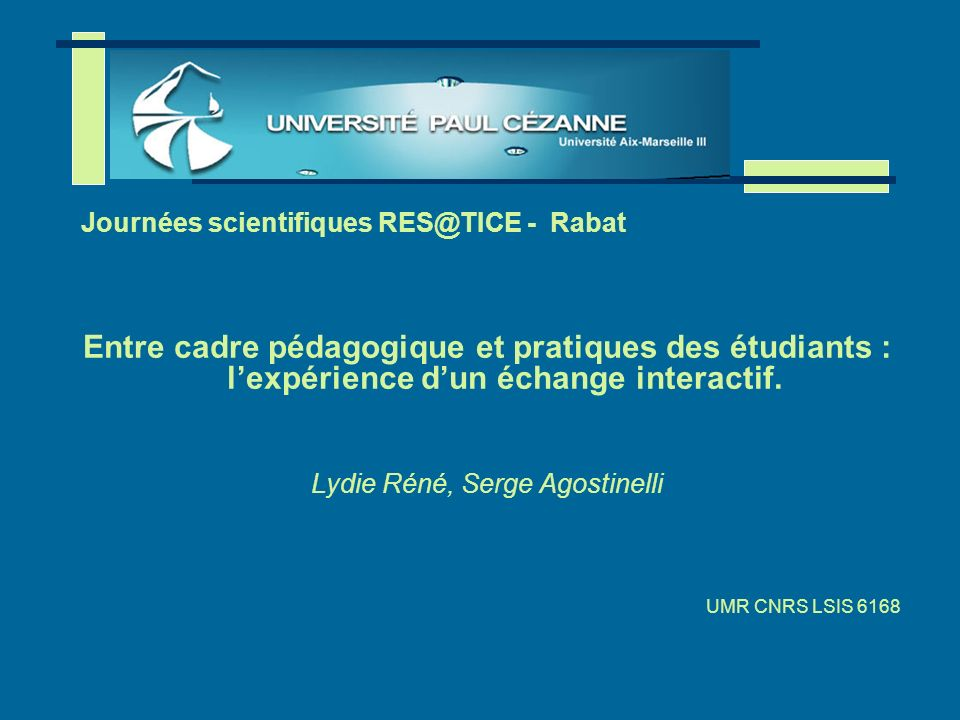 Lydie Réné, Serge Agostinelli