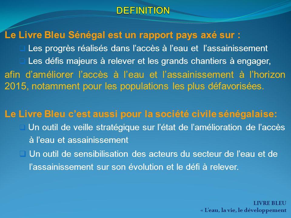 Le Livre Bleu Sénégal est un rapport pays axé sur :
