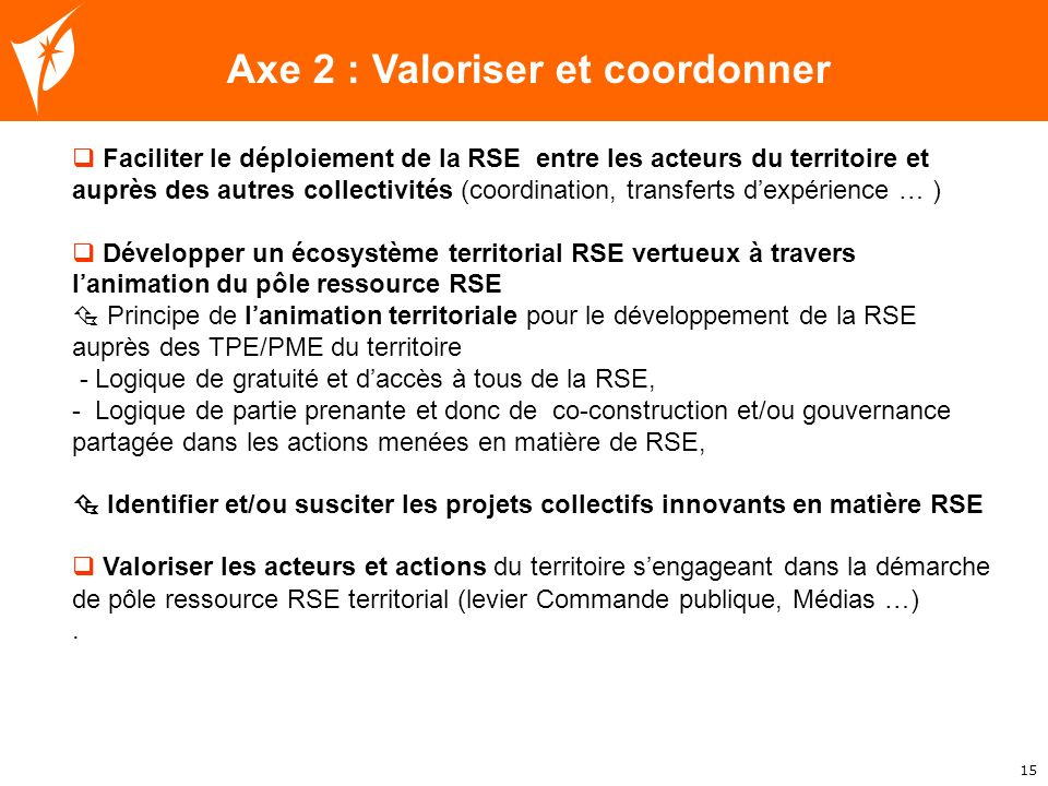 Axe 2 : Valoriser et coordonner