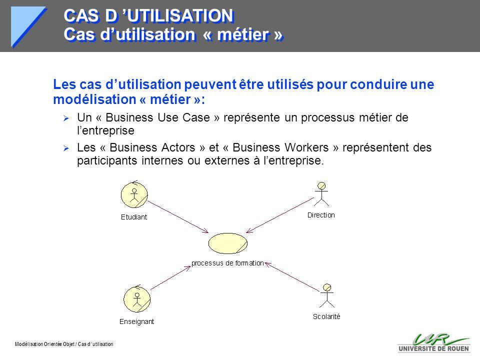 CAS D 'UTILISATION Cas d'utilisation « métier »
