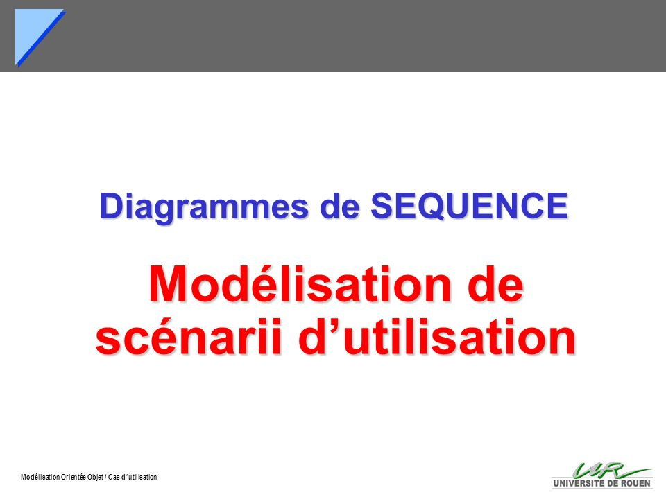 Diagrammes de SEQUENCE