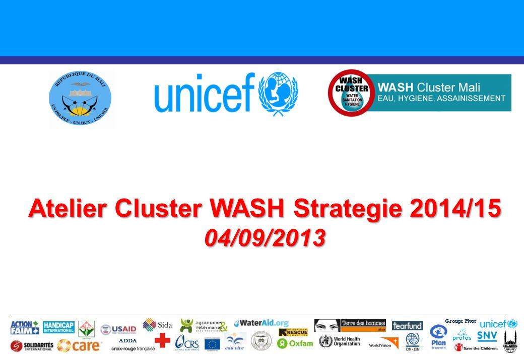 Atelier Cluster WASH Strategie 2014/15 04/09/2013