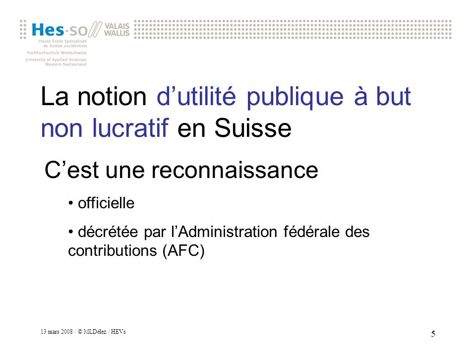 La notion d'utilité publique à but non lucratif en Suisse