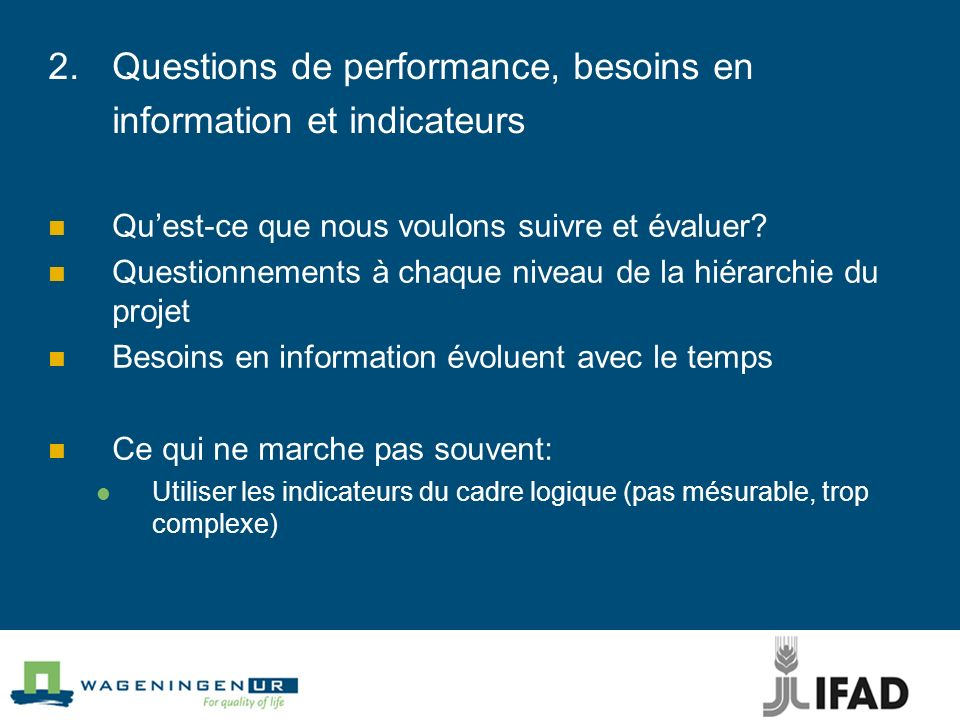 2. Questions de performance, besoins en information et indicateurs