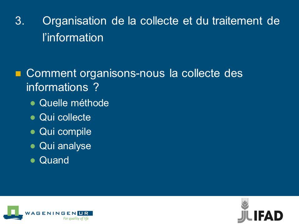 3. Organisation de la collecte et du traitement de l'information