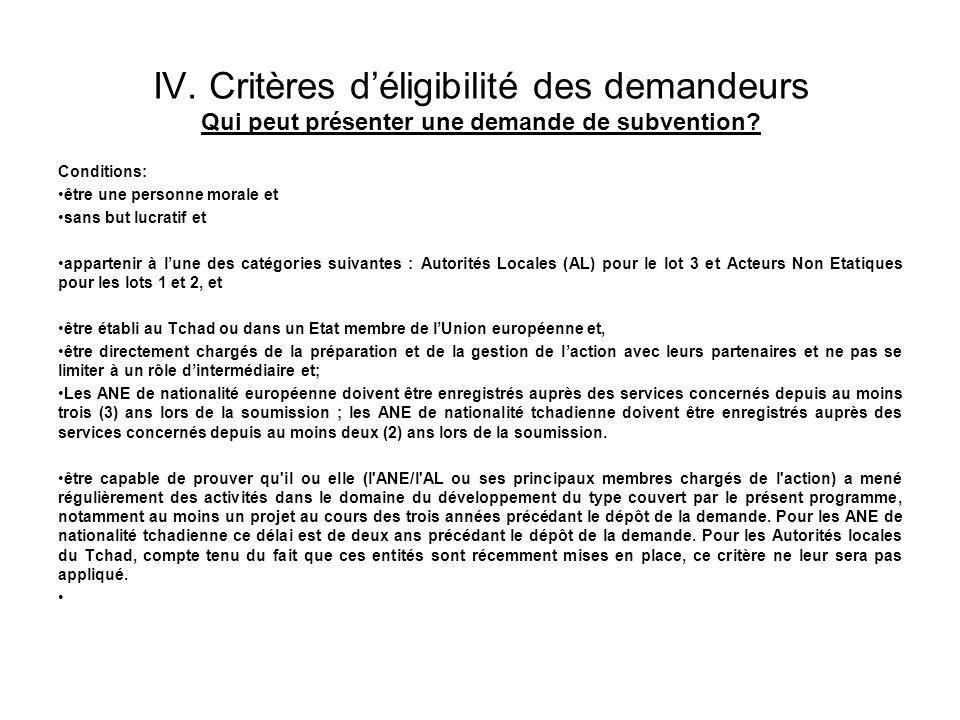 IV. Critères d'éligibilité des demandeurs Qui peut présenter une demande de subvention