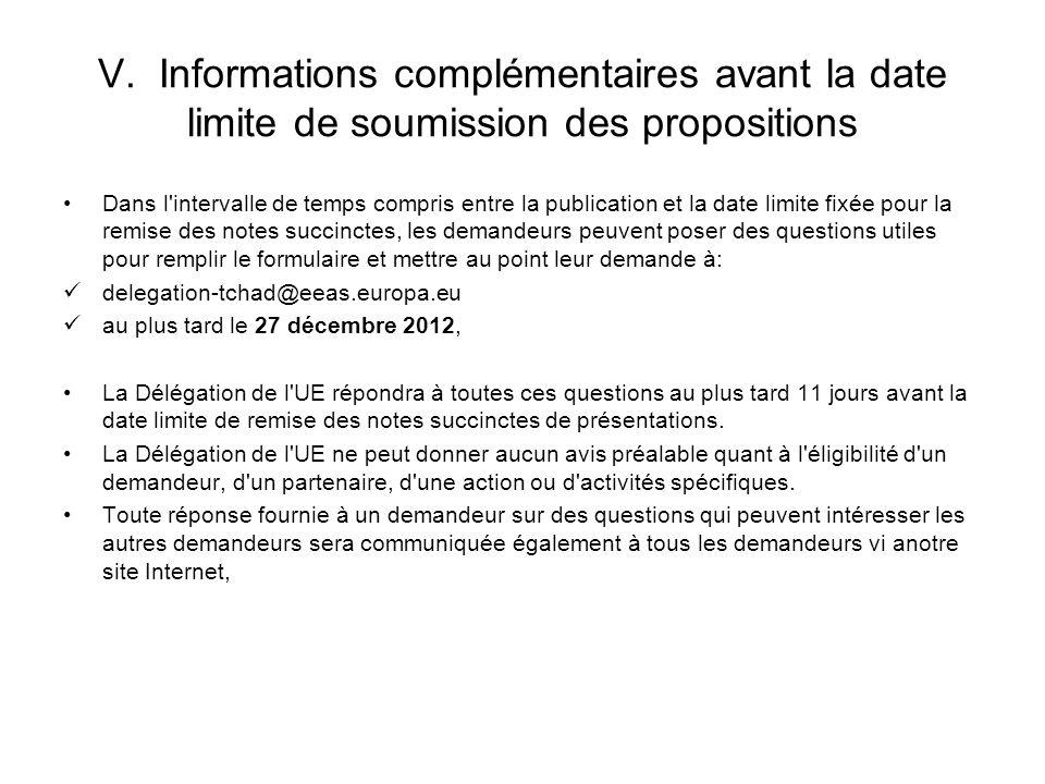 V. Informations complémentaires avant la date limite de soumission des propositions
