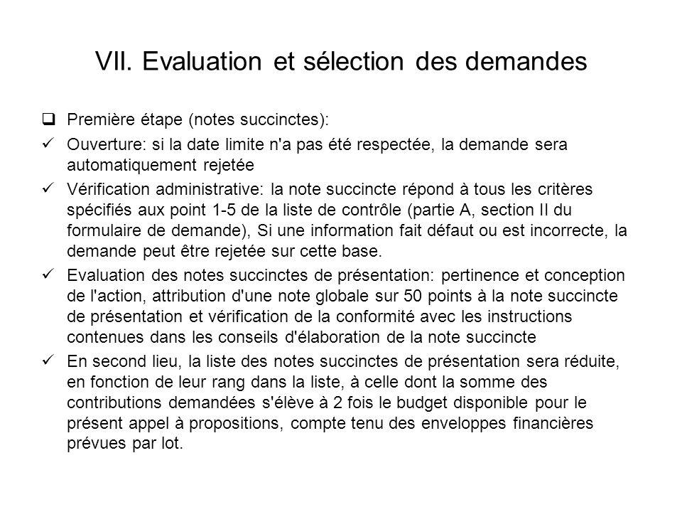 VII. Evaluation et sélection des demandes